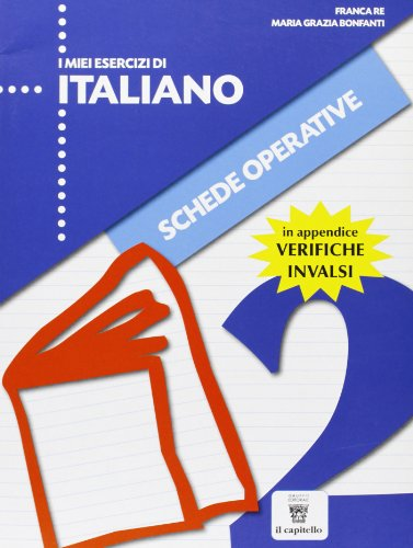 I miei esercizi di italiano. Con schede. Per la Scuola elementare: 2
