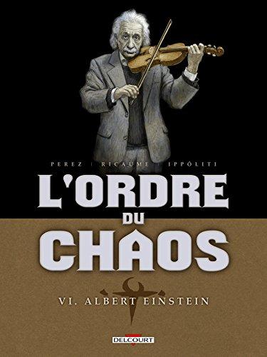 Ordre du chaos 6. Albert Einstein