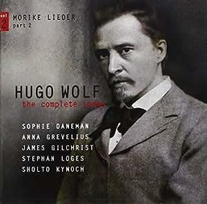 Hugo Wolf: the Complete Songs, Vol. 2: Mörike Lieder, Part 2