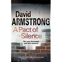 A Pact of Silence (Kavanagh and Salt Mysteries)