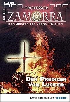 Professor Zamorra 1157 - Horror-Serie: Der Prediger von Lucifer (German Edition) by [Borner, Simon]
