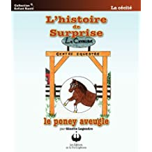 L'histoire de Surprise, le poney aveugle (Collection Enfant Santé)