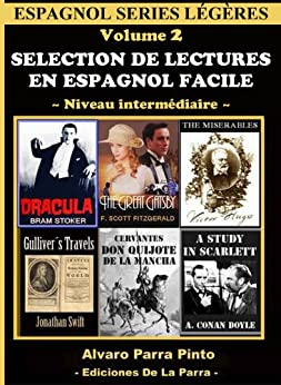 Selection de lectures en espagnol facile Volume 2 (Espagnol series légères) (Spanish Edition) par [Pinto, Alvaro Parra]
