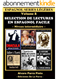 Selection de lectures en espagnol facile Volume 2 (Espagnol series légères) (Spanish Edition)
