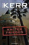 Kalter Frieden (Bernie Gunther ermittelt, Band 11)