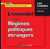 L'Essentiel des Régimes politiques étrangers...