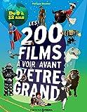 Les 200 films à voir avant d'être grand - De 9 à 12 ans