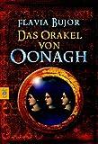 Flavia Bujor: Das Orakel von Oonagh