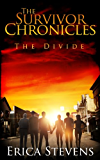 The Survivor Chronicles: Book 2, The Divide (Serial Story #2) (English Edition)