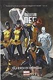 Gli eroi di domani. I nuovissimi X-Men