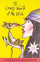 The Crazy World of Ms Wiz (3 BOOKS IN ONE)