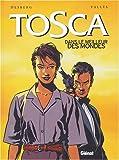 """Afficher """"Tosca-dans le meilleur des mondes t3"""""""