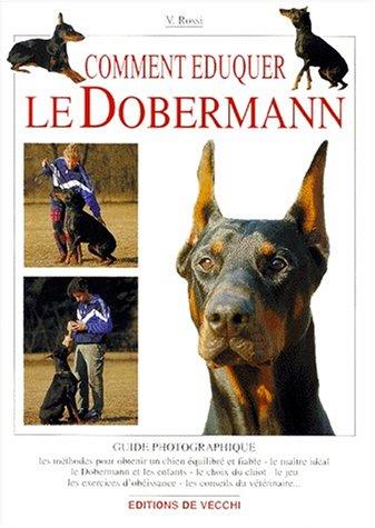 Comment éduquer le dobermann