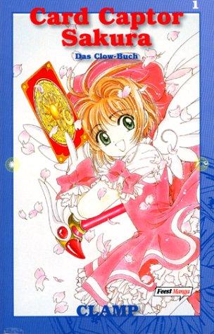 Card Captor Sakura 1 - Das Clow Buch