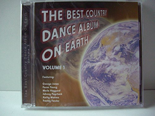 The Best Country Dance Album On Earth Volume 1