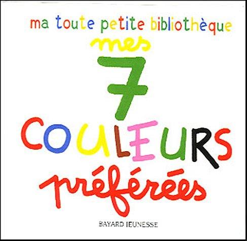 Mes 7 couleurs préférées : Coffret par Marie-Hélène Gros