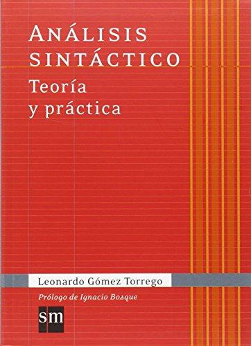 Análisis sintáctico. Teoría y práctica (Español Actual) - 9788467541342