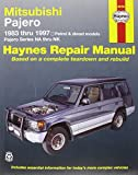 Mitsubishi Pajero Petrol & Diesel Automotive Repair Manual: 83-97 (Haynes Automotive Repair Manuals)