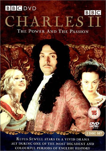 Charles II: The Power & the Passion
