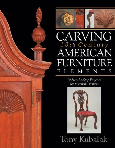 carving-18th-century-american-furniture-elements-10-step-by-step-projects-for-furniture-makers