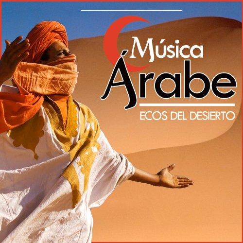 Música Árabe. Ecos del Desierto de Estudios Talkback en