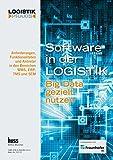 Software in der Logistik: Big Data gezielt nutzen