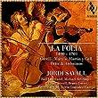 La Folia 1490-1701