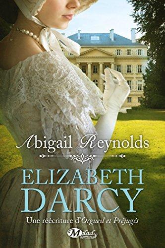 Elizabeth Darcy (Romantique) par Abigail Reynolds