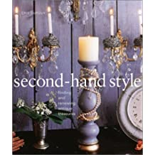 Second-Hand Style: Finding and Renewing Antique Treasures
