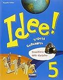 Idee. Ambito antropologico. Per la 5ª classe elementare