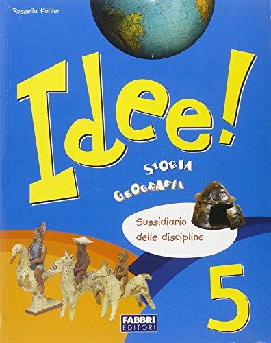 Idee. Ambito antropologico. Per la 5 classe elementare