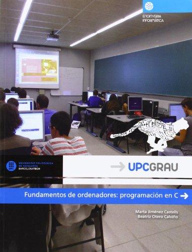 Fundamentos de ordenadores : programación en C por Marta Jiménez Castells