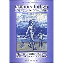 Enfants indigo, la nouvelle génération