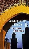 Le livre imprévu par Laâbi
