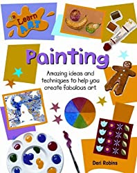 Painting (QED Learn Art) by Deri Robins (2006-02-01)