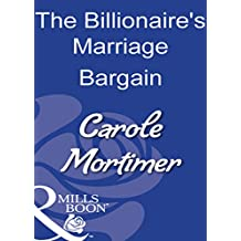The Billionaire's Marriage Bargain (Mills & Boon Modern)