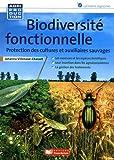 Biodiversité fonctionnelle : protection des cultures et auxilliaires [i.e. auxiliaires] sauvages / Johanna Villenave-Chasset | Villenave-Chasset, Johanna (1978). auteur