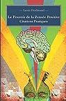 Le Pouvoir de la Pensée Positive: Citations Pratiques par Ferdinand