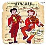 Strauss, Pere et Fils, Raconte aux Enfants