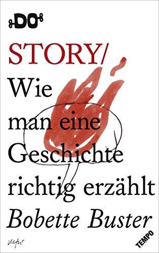 Story: Wie man eine Geschichte richtig erzählt (DO Books)
