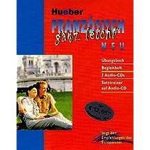 Französisch ganz leicht. Neu. 3 Text-Audio-CDs + Zweisprachiger Satztrainer auf Audio-CD, m. Übungsbuch u. Begleitheft