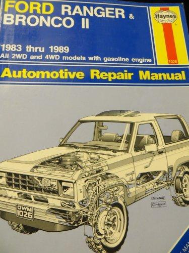 Ford Ranger and Bronco II 1983-89 Owner's Workshop Manual (Ford Ranger Haynes)