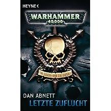 Letzte Zuflucht: Warhammer-40,000-Roman