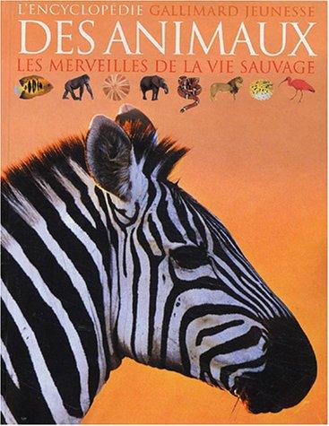 L'Encyclopédie des animaux : Les Merveilles de la vie sauvage par Kitty Blount