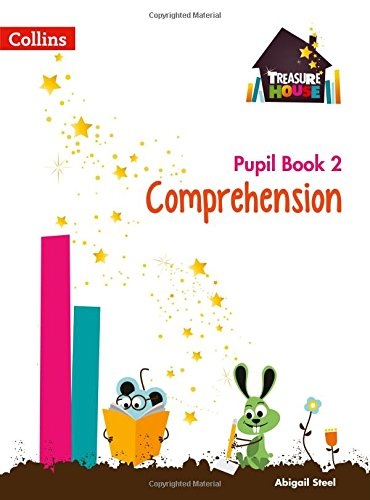 Comprehension Year 2 Pupil Book (Treasure House) por Abigail Steel