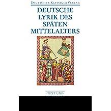 Deutsche Lyrik des späten Mittelalters (Deutscher Klassiker Verlag im Taschenbuch)