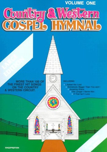 Country & Western Gospel Hymnal Volume One