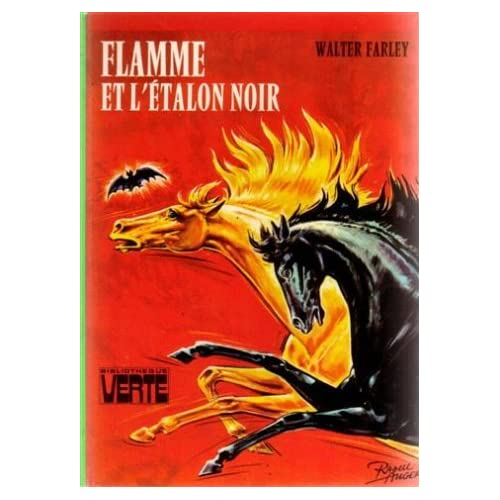 Flamme et l'étalon noir : Collection : Bibliothèque verte cartonnée & illustrée