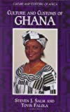 Culture and Customs of Ghana (Cultures and Customs of the World)