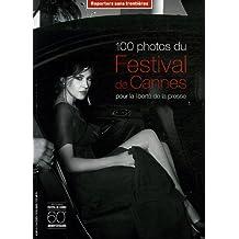 100 Photos du Festival de Cannes pour la liberté de la presse